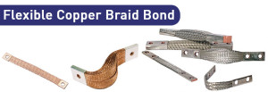 Flexible Copper Braid Bond